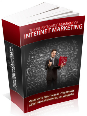 Product picture The Indispensable Almanac Of Internet Marketing mrr book